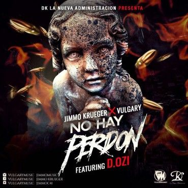 Vulgary & Jimmo Ft. D.OZI – No Hay Perdon - https://www.labluestar.com/vulgary-jimmo-ft-d-ozi-no-hay-perdon/ - #Dozi, #Ft, #Hay, #Jimmo, #Perdon, #Vulgary #Labluestar #Urbano #Musicanueva #Promo #New #Nuevo #Estreno #Losmasnuevo #Musica #Musicaurbana #Radio #Exclusivo #Noticias #Hot #Top #Latin #Latinos #Musicalatina #Billboard #Grammys #Caliente #instagood #follow #followme #tagforlikes #like #like4like #follow4follow #likeforlike #music #webstagram #nyc #Followalways #st