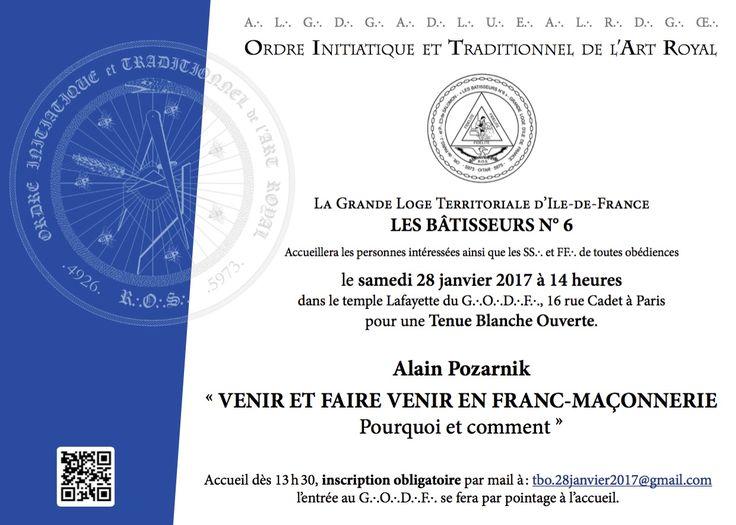 Paris – Le samedi 28 janvier 2017 à 14 heures, la Grande Loge Territoriale d'Ile-de-France LES BÂTISSEURS N° 6, sous l'égide de l' Ordre Initiatique et Traditionnel de l'Art Royal (OITAR) accueillera les personnes intéressées ainsi que les Soeurs et la Frères de toutes obédiences pour une Tenue Blanche Ouverte (TBO) avec Alain Pozarnik qui débattra du thème «Venir et faire venir en Franc-Maçonnerie, Pourquoi et comment«. Dans le temple Lafayette du GODF – 16 rue Cadet à Paris Accueil dès…