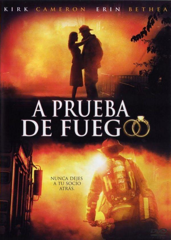 A Prueba De Fuego Película Cristiana Completa Prueba De Fuego Películas Cristianas Pelicula De Dios