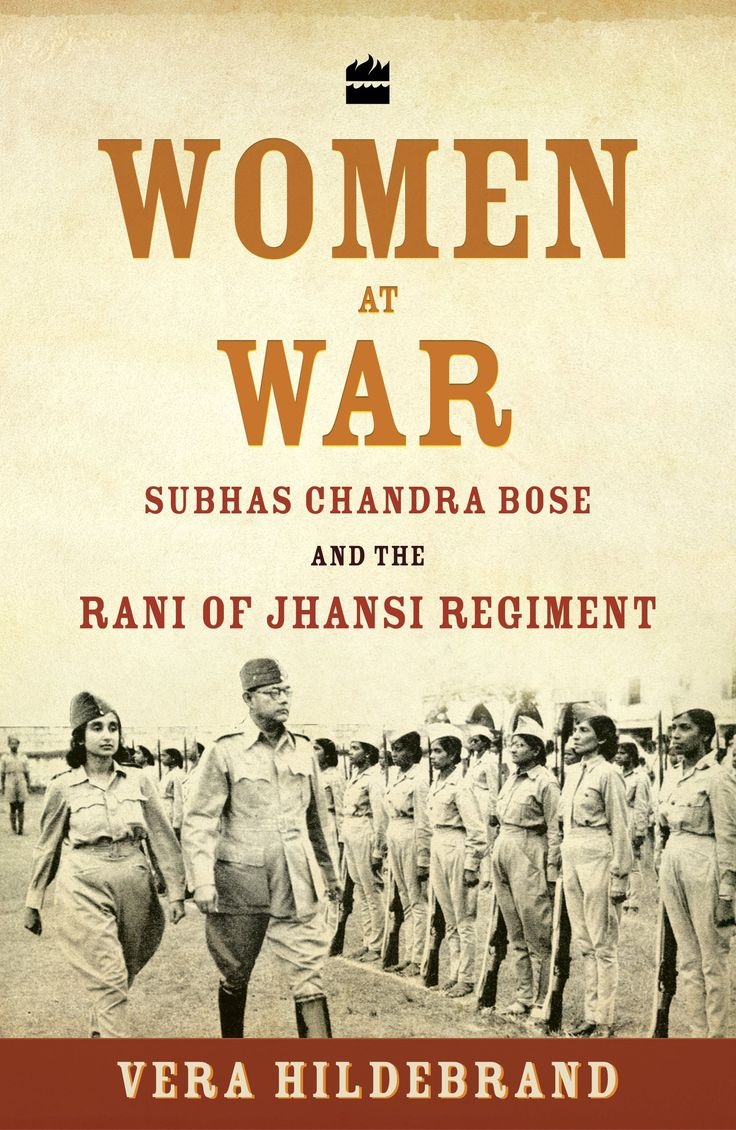 How Subhas Chandra Bose forced the creation of a women's regiment in the INA