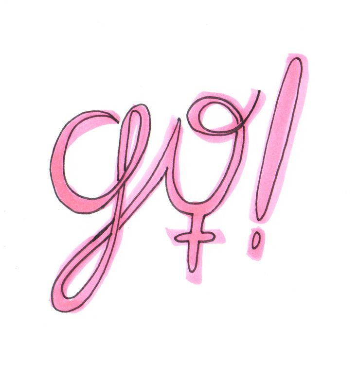 365 Ways of Feminism - Day 308 Go, Girl!
