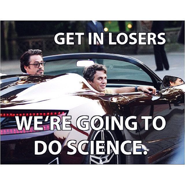 Science bros FTW. This applies to so many of my boards.