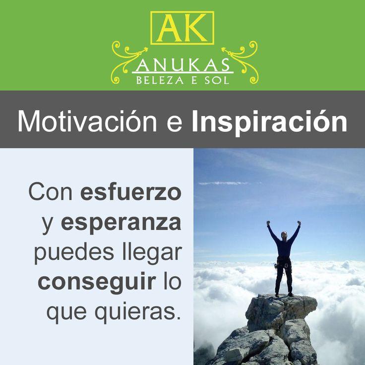 #Motivación Puedes conseguir lo que quieras.