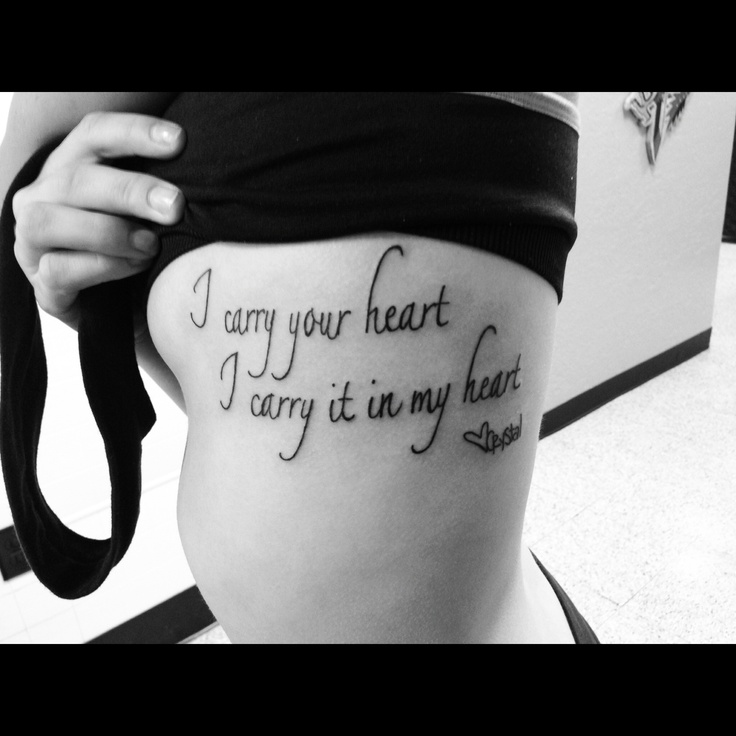 """Tattoo Quotes Heart: Sister Tattoo Where One Says """"I Carry Your Heart"""" And The"""