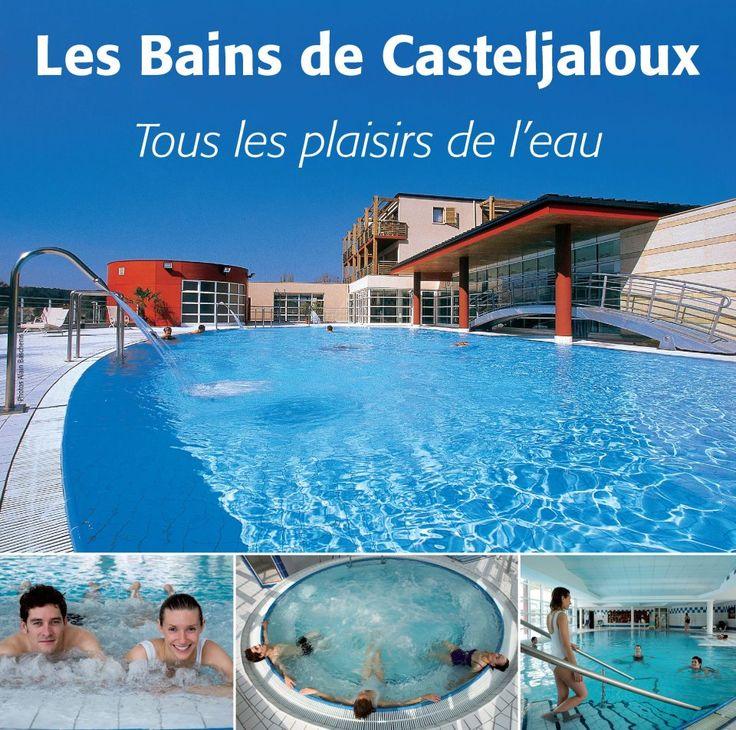 Les Bains de Casteljaloux - La Bartère - 47700 CASTELJALOUX http://www.bains-casteljaloux.com