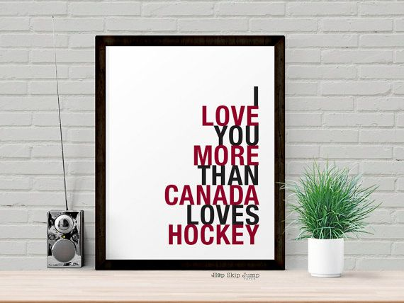Canada Hockey Decor Gift Idea for Men I Love by HopSkipJumpPaper