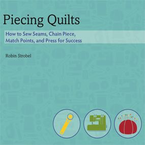 Piecing quilts. All the lessons you could want.