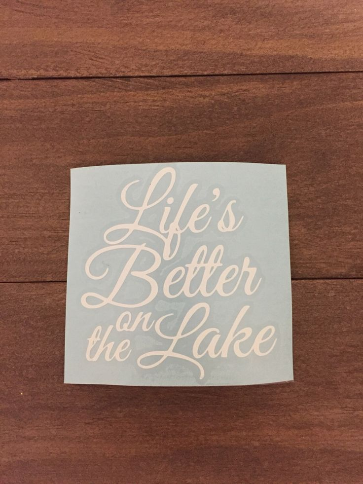 Lifes better on the lake vinyl decal yeti laptop tumbler macbook