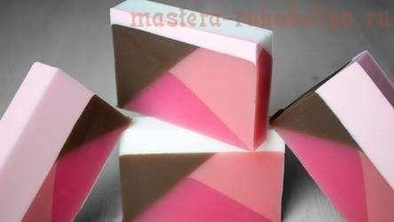 Видео мастер-класс по мыловарению: Мыло «Геометрия»