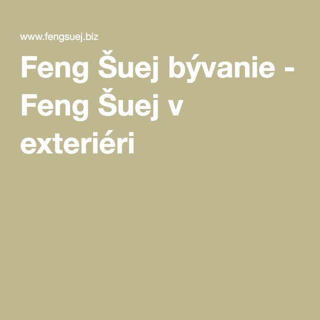 Feng Šuej bývanie - Feng Šuej v exteriéri