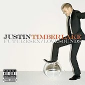 Justin Timberlake - Futuresex/Lovesounds (2006). Does anyone else wish that he would quit acting for a bit and just make another album?
