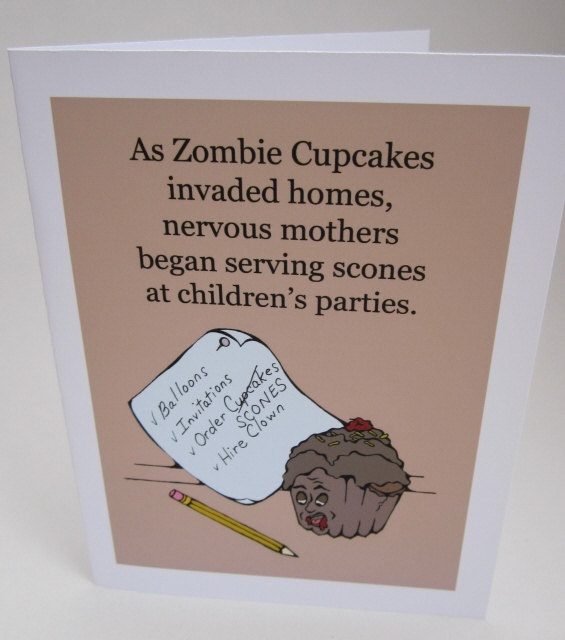 Zombie Cupcakes, no one is safe.