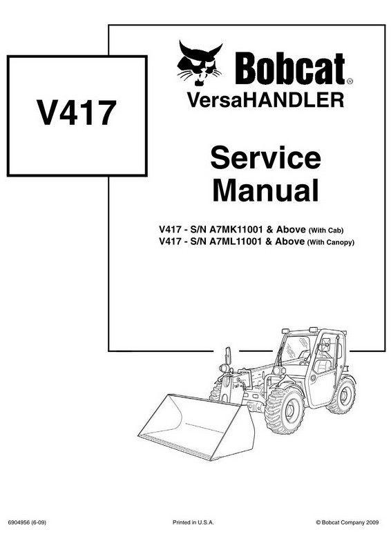 Bobcat V417 VersaHANDLER Service Manual - 6904956 (6-09