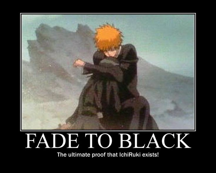 Bleach: Fade to Black Motivational Poster by DahMoonPrincess.deviantart.com on @deviantART