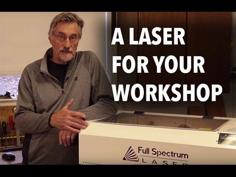 What Can a Laser Do in a Woodworking Shop? | Woodworking |Videos | Plans | How To