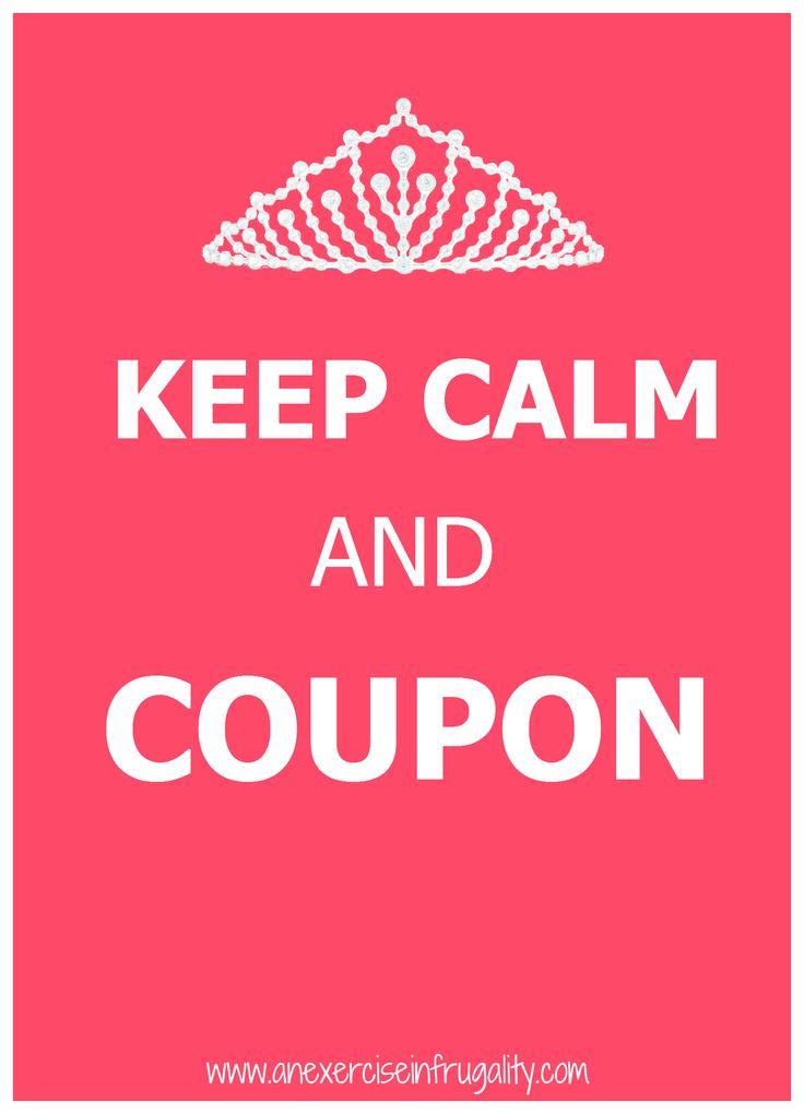 Keep Calm & Save BIG with Coupons!!