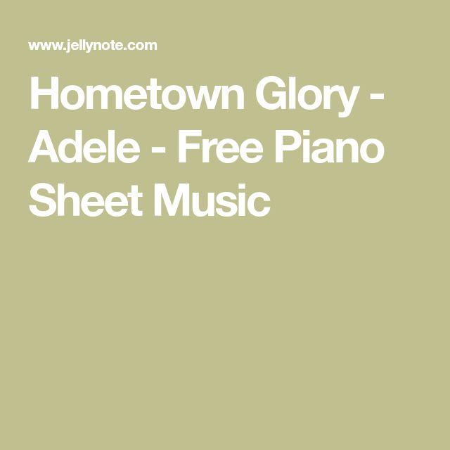 Hometown Glory - Adele - Free Piano Sheet Music