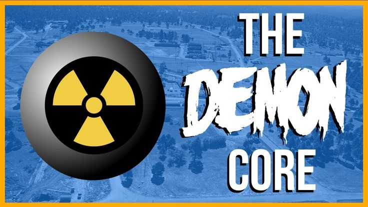 The Troubling Story of the Nuclear Demon Core