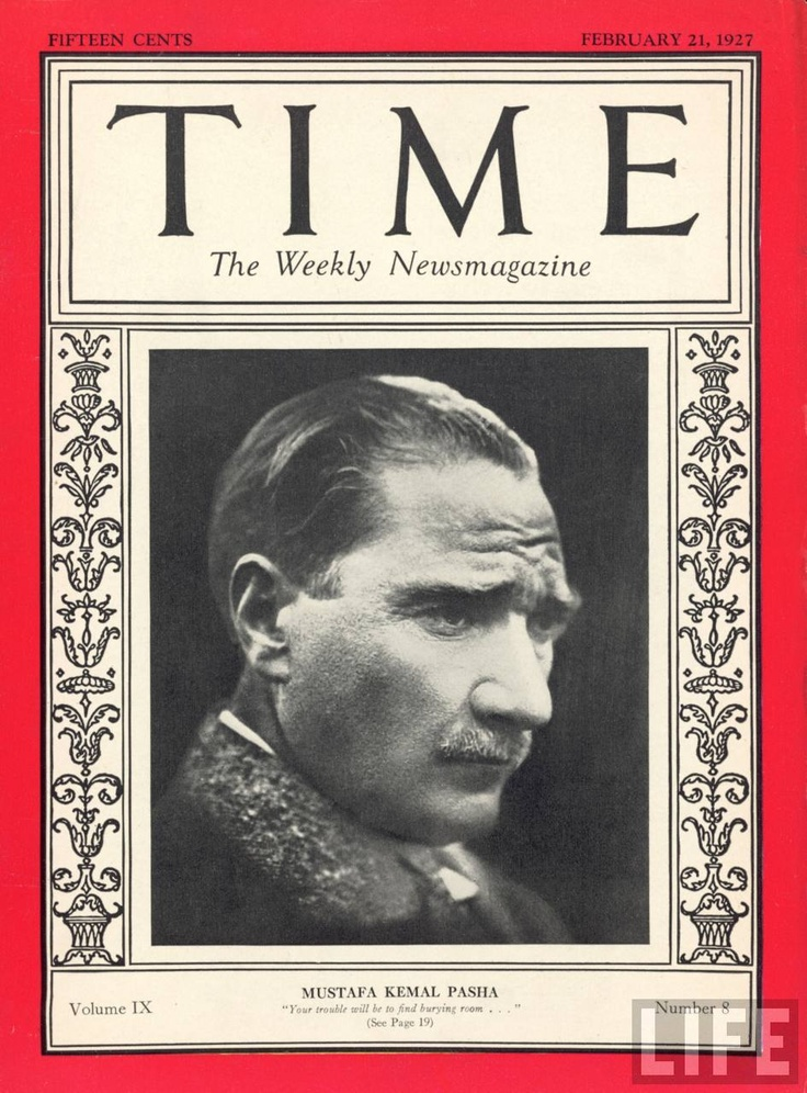 "Mustafa Kemal Atatürk ""Time"" February 21, 1927"