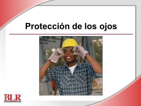 Protección de los ojos Slide Show Notes>