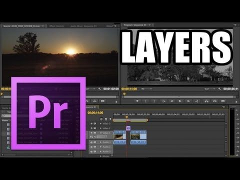 Adobe Premiere Pro - #4: Layers - YouTube