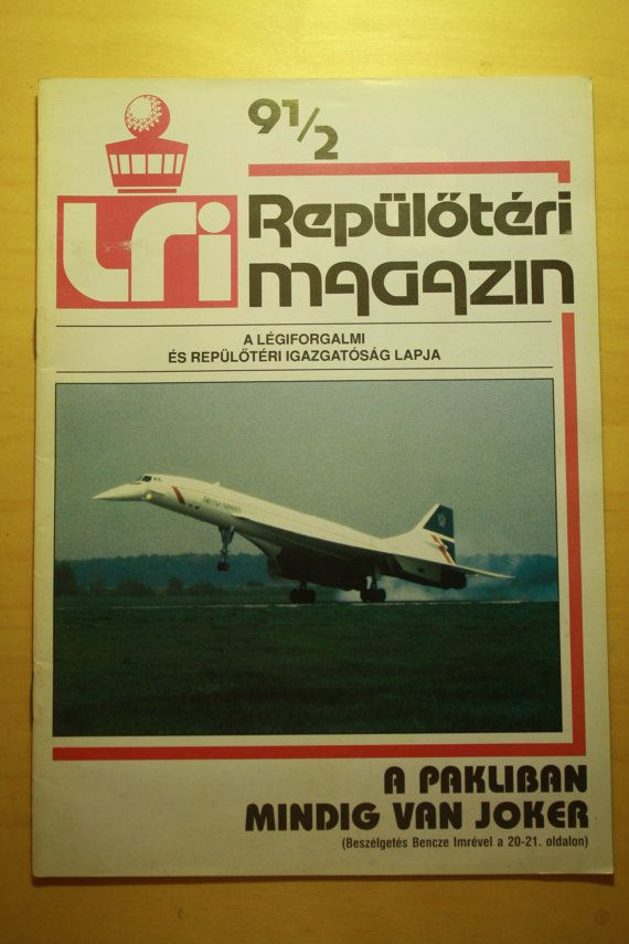 Check out this item in my Etsy shop https://www.etsy.com/listing/287419969/lri-hungarian-airport-magazine-1991