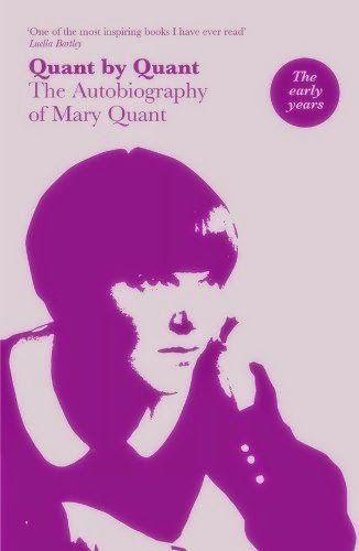 Livros por Mary Quant   1966: Quant por Quant - sua primeira autobiografia 1984: Colour by Quant 1986: Quant on Make-up 1999 Classic Make-up and Beauty Book 2011 Mary Quant: Autobiography — her second autobiography  http://sergiozeiger.tumblr.com/post/110668826428/mary-quant-dame-mary-quant-nascida-em-11-de