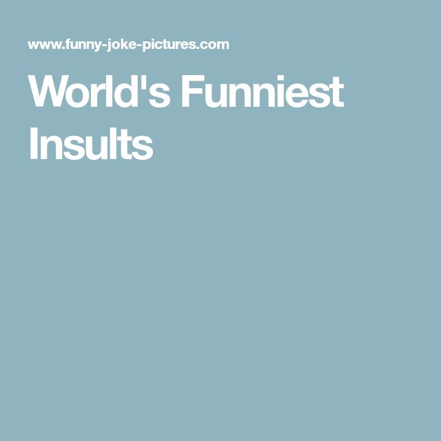 World's Funniest Insults