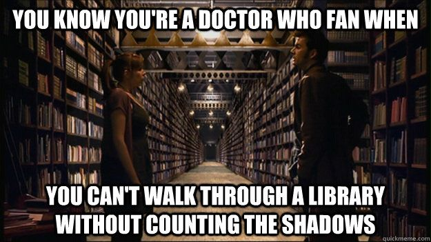Message: Count the shadows. For god's sake, remember. If you want to live, count the shadows...// The Doctor: Donna...// Donna: Yeah?...// The Doctor: Stay out of the shadows...// Donna: Why? What's in the shadows?