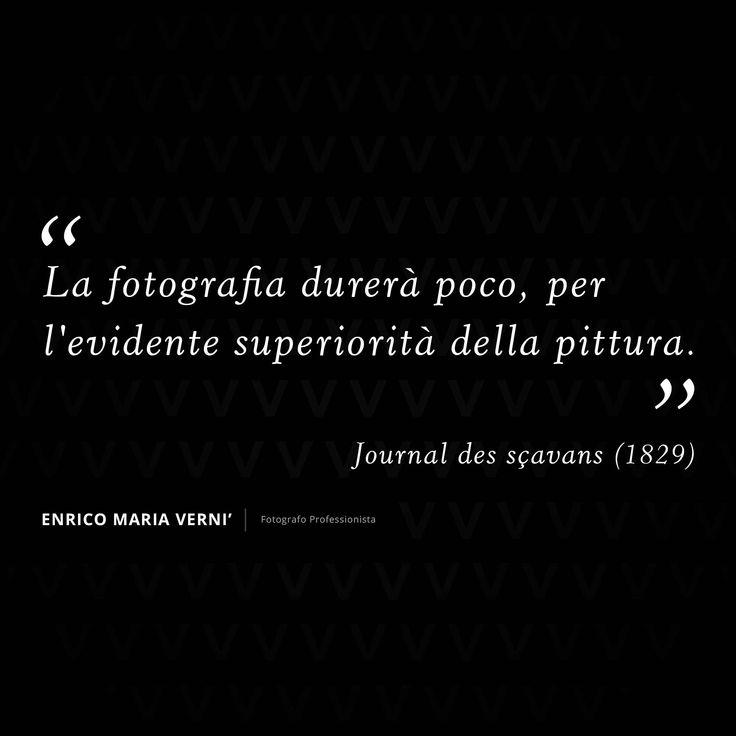 LA FOTOGRAFIA DURERÀ POCO, PER L'EVIDENTE SUPERIORITÀ DELLA PITTURA – JOURNAL DES SÇAVANS (1829)