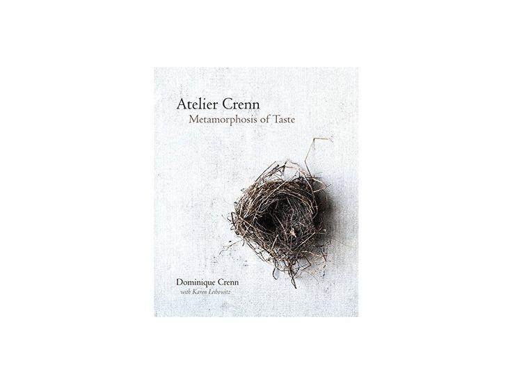 Atelier Crenn - Dominique Crenn, Karen Leibowitz