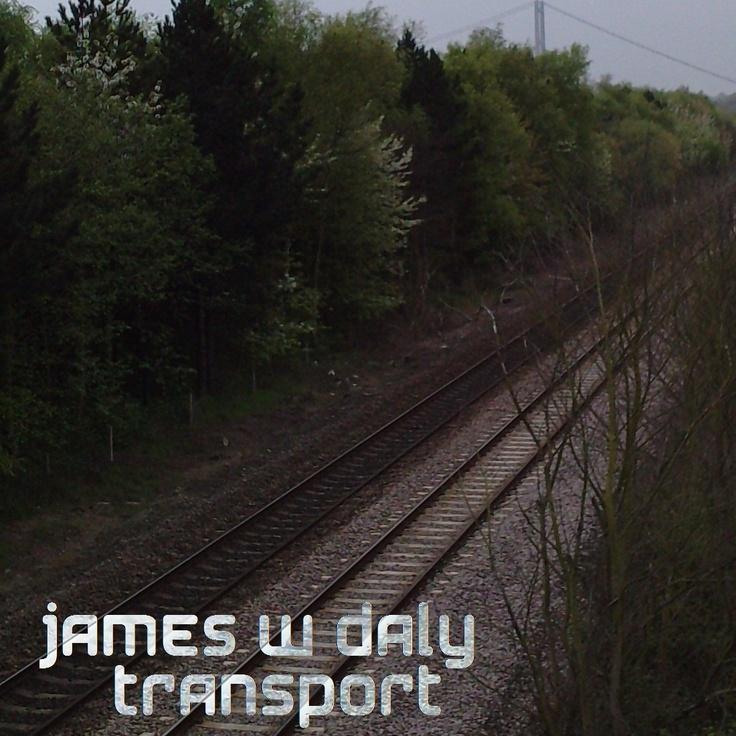Transport - http://jameswdaly.bandcamp.com/album/transport