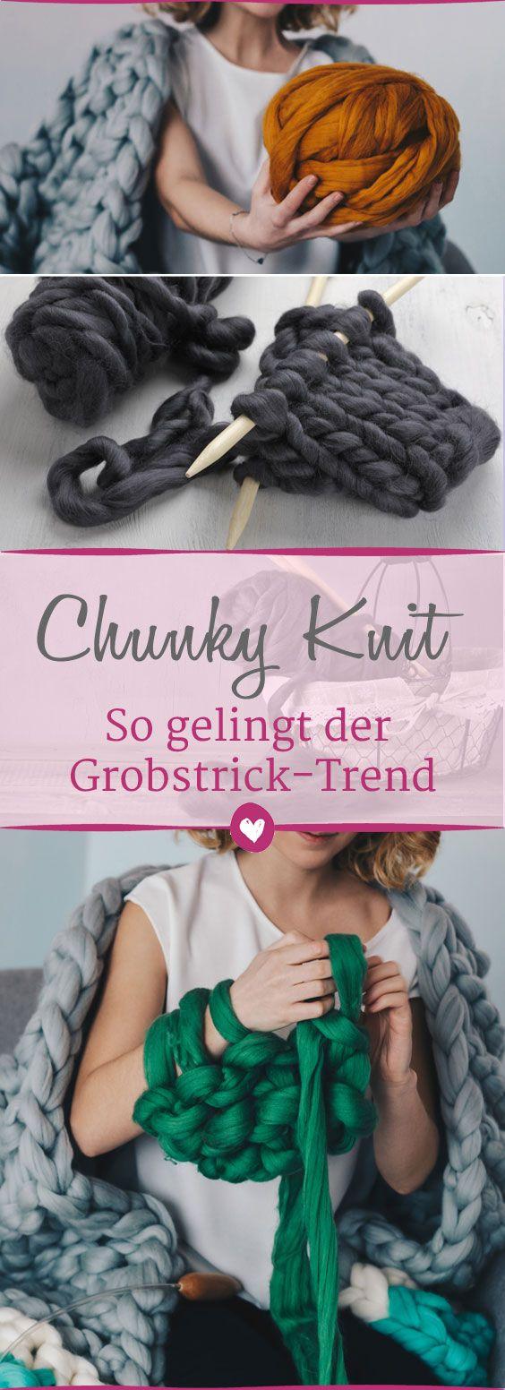 #Grobstrick ist schon lange kein Oma-Trend mehr! Wir zeigen, wie der Strick-Trend gelingt. #chunkyknits #Stricken #DIY #Geschenk