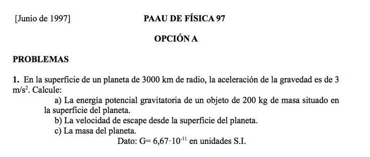 Ejercicio de Gravitación propuesto en el examen PAU de Canarias de 1997,  Junio, Opción A.