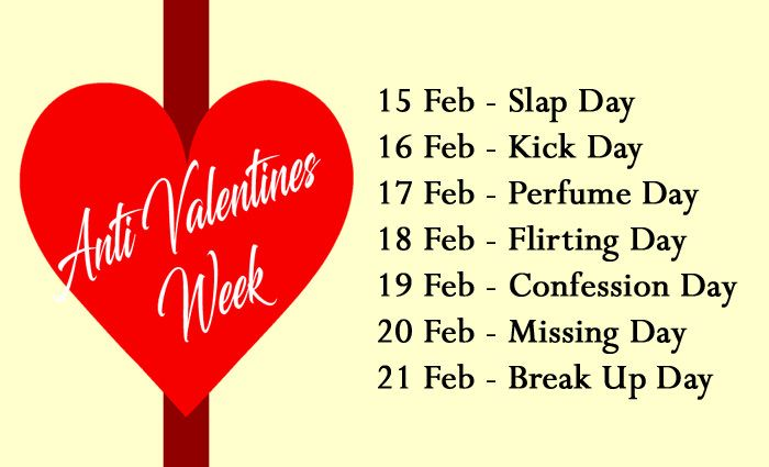 Anti Valentines Day Week List With Dates And Name Anti Valentineweek Antivalentine Valenti Anti Valentines Day Valentine Day Week List Valentine Day Week