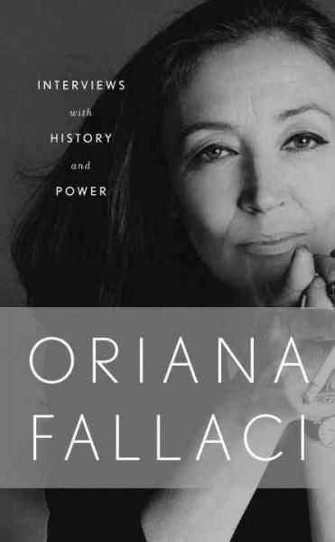 Interviews with History and Conversations with Power