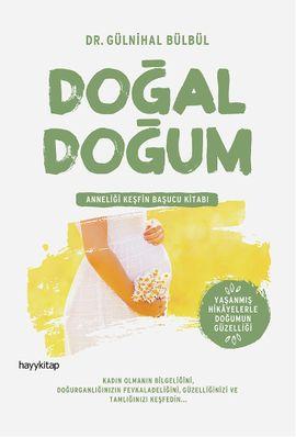 dogal dogum - gulnihal bulbul - hayykitap  http://www.idefix.com/kitap/dogal-dogum-gulnihal-bulbul/tanim.asp