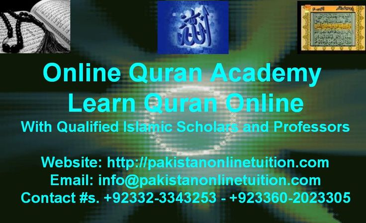 Online Quran Academy Karachi, Online Arabic tuition,03362023305, Pakistan Alim Online Arabic Tuition, Scholars for Quranic Taleem tuition on skype, Online Quran tuition Pakistani, skype alim, Al Saudia skype Quran academy, Online Quran Hifz Academy. we conduct courses for Pakistani students living abroad specially in USA, UK, Germany, France, Belgium, Spain, Italy, Uzbekistan, Russia and other countries.