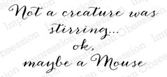 Not a Creature Stirring - Impression Obsession Cling Rubber Stamp