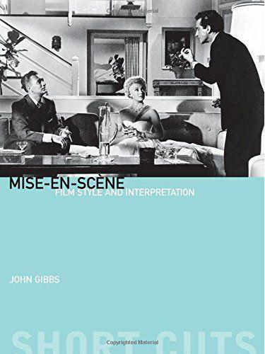 Misescène: Misesce ne: Film Style and Interpretation (Short Cuts)