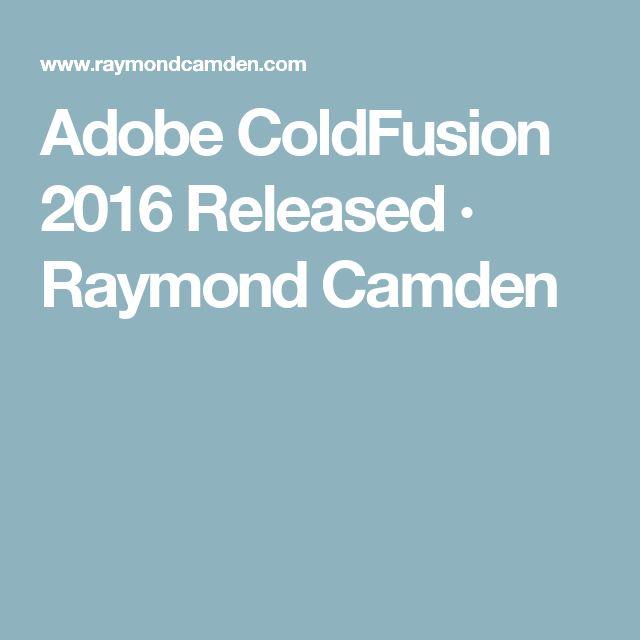 Adobe ColdFusion 2016 Released · Raymond Camden