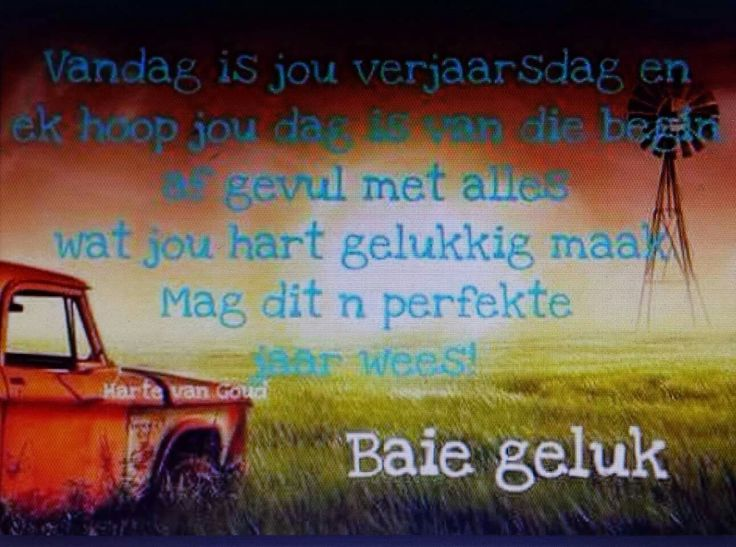 Pin By Judith Vermeulen On Quotes Verjaarsdag Wense Birthday Wishes For Men Birthday Wishes