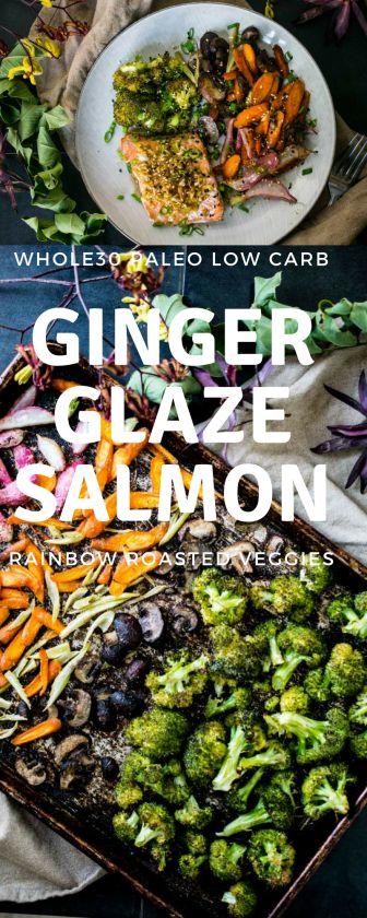 Ginger Glazed Salmon + Roasted Vegetables (Whole30, Paleo, Keto)