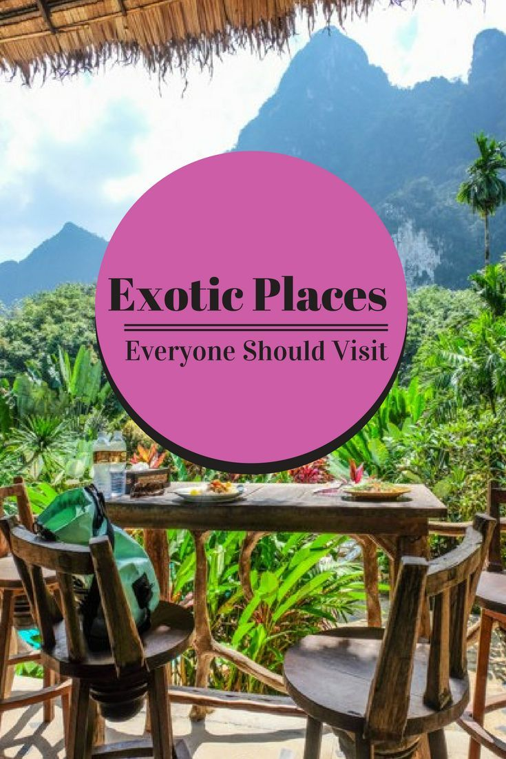 Where would you travel to if money was not a problem?  Which exotic country would be first on your list?  Here are 7 suggestions to get you thinking.