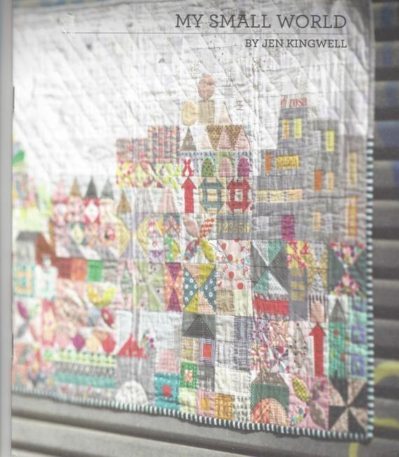 Jen Kingwell Designe Meine Kleine Welt Quilt Pattern Booklet Schrott Quilt Steppmuster Quilt Pattern Quilt