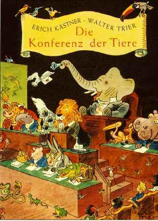 The conference of animals  Erich Kästner lernt die damals 23jährige Friedel Siebert kennen, ...    erichkaestnergesellschaft.de