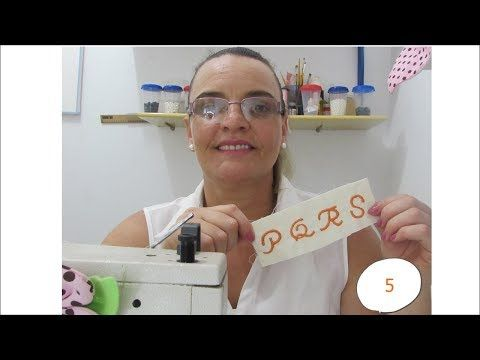 CURSO COMPLETO AULA DE BORDAR LETRAS EM MAQUINA ZIG ZAG COMUM (GRATUITO)VÍDEO....P Q R S - YouTube