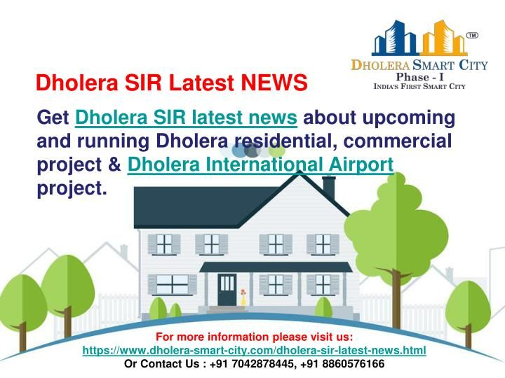 Get Dholera SIR latest news about upcoming and running Dholera residential, commercial project & Dholera International Airport project.