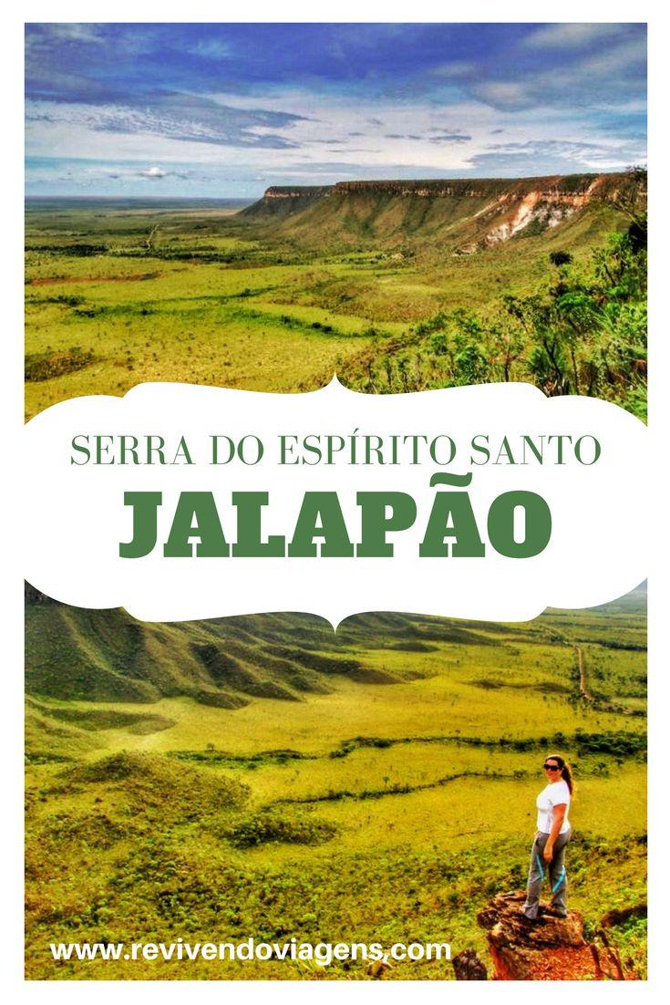 A Serra do Espírito Santo é um dos símbolos do Jalapão! A vista lá de cima é linda e compensa todo o esforço da subida!