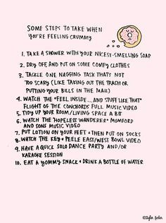 Some steps to take when you are feeling crummy :)